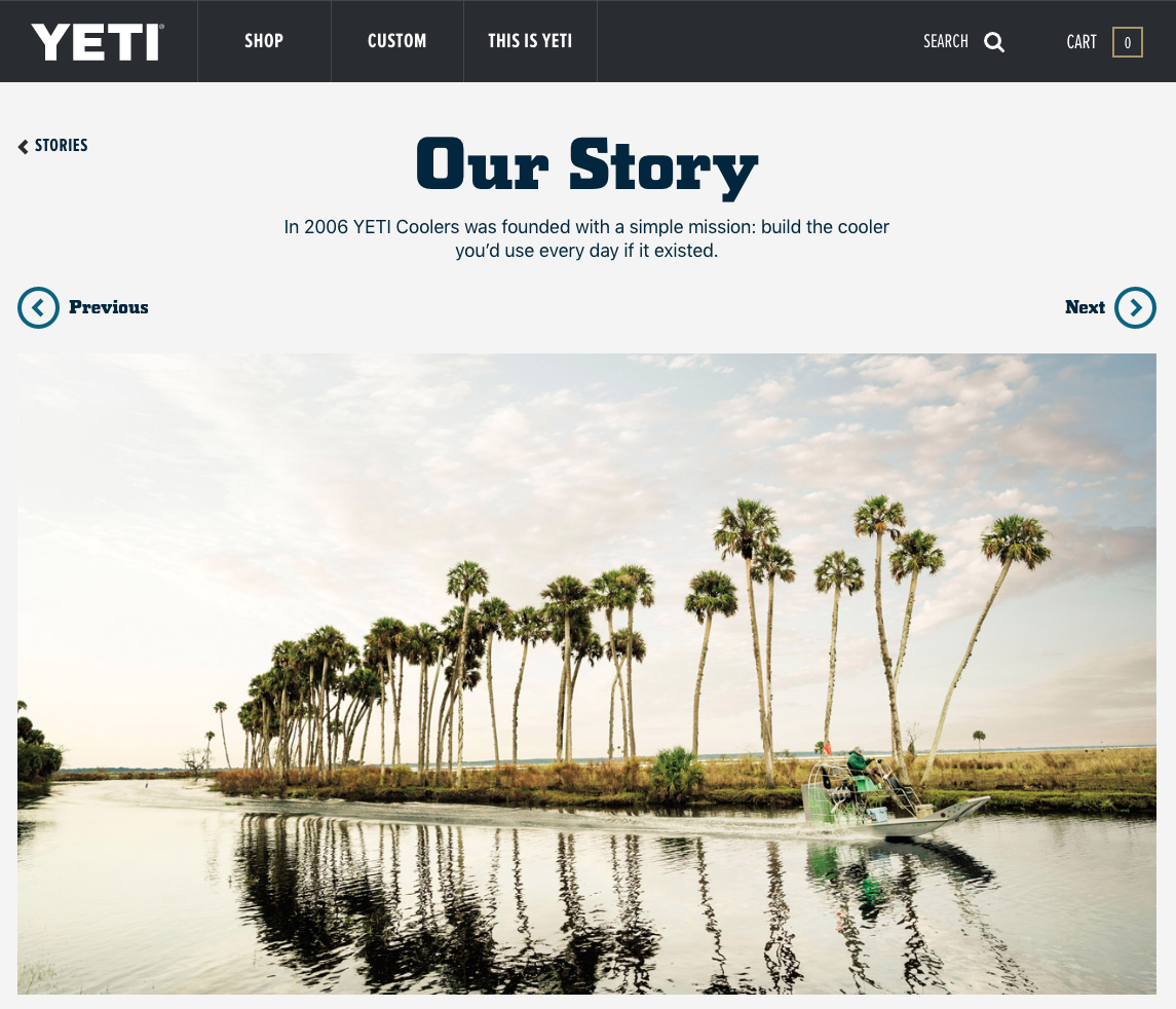 Yeti uses storytelling in their marketing to share adventure and good times